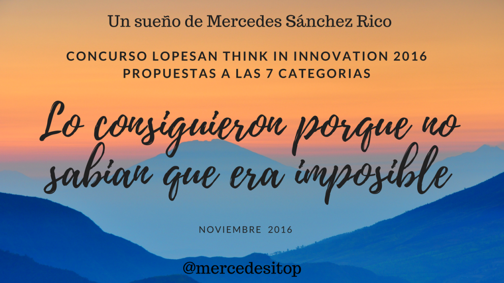 Thinking Innovation Lopesan Concurso 2016 - Proyecto de Mercedes Sanchez